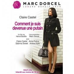 DVD Marc Dorcel - Claire Castel: How I Became a Whore (2)